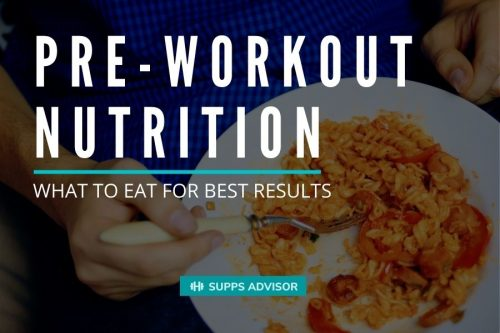 Pre-Workout Nutrition: What Food Should I Eat Before a Workout? - suppsadvisor.com