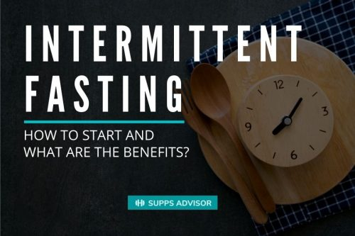 Guide To: How to start Intermittent Fasting and what are the benefits?! - suppsadvisior.com