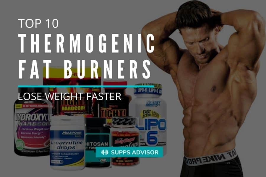 Top 10 Thermogenic Fat Burners Guide - lose weight faster - suppsadvisior.com