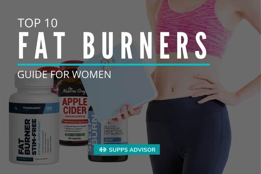 Top 10 Fat Burners Guide for Women - suppsadvisior.com