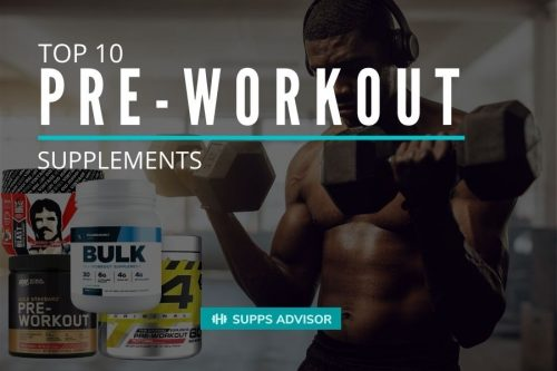 Top 10 Pre-Workout Supplements - suppsadvisior.com
