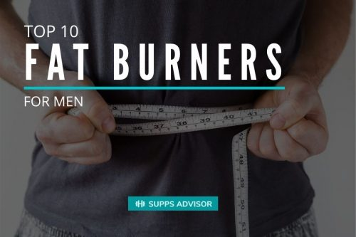 Top 10 Fat Burners for Men - suppsadvisior.com