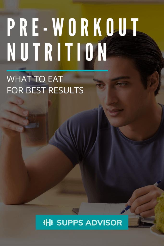 Pre-Workout Nutrition: What Food Should I Eat Before a Workout? - suppsadvisor.com