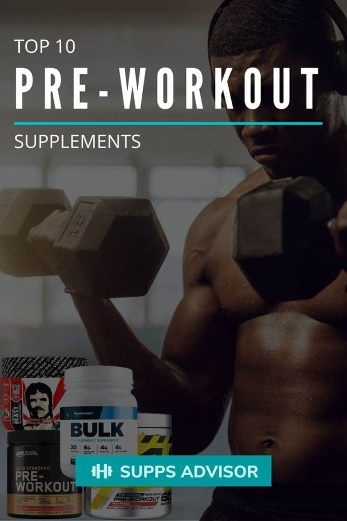 Top 10 Pre-Workout Supplements - suppsadvisor.com
