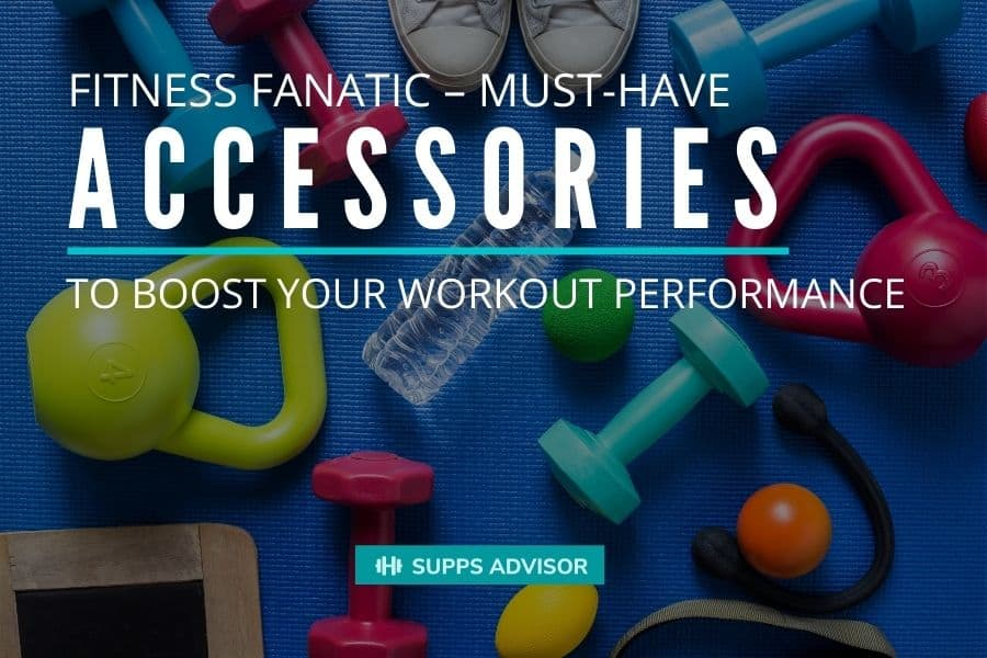 Fitness Fanatic – Must-Have Accessories to Boost Your Workout Performance