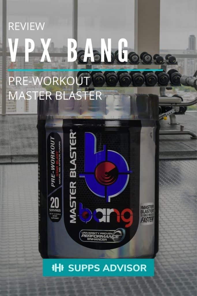VPX Bang Pre-Workout Review - suppsadvisor.com